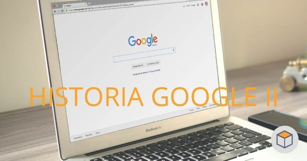 Breve historia de Google (II)